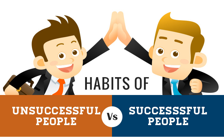 Habits of Successful and Unsuccessful People